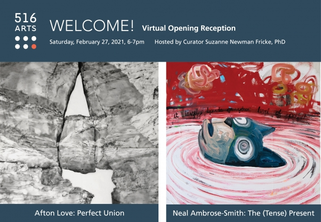 Neal Ambrose-Smith: The (Tense) Present and Afton Love: Perfect Union Virtual Opening Reception exhibition image